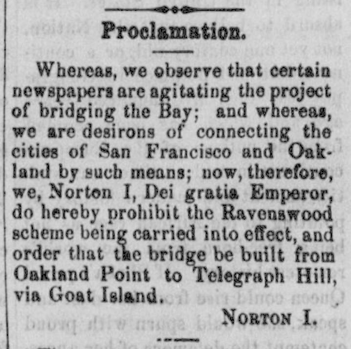 Emperor norton bay bridge burrito justice 1872 jan 6 norton i bridge publicscrutiny Images