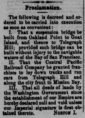 Emperor Norton March 23 1872 Bay Bridge proclamation